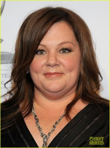 Melissa McCarthy; her weight has NOTHING to do with her ability as an actress and yet it's the one thing that everyone's talking about.
